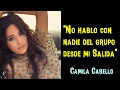 CAMILA CABELLO HABLA DE FIFTH HARMONY