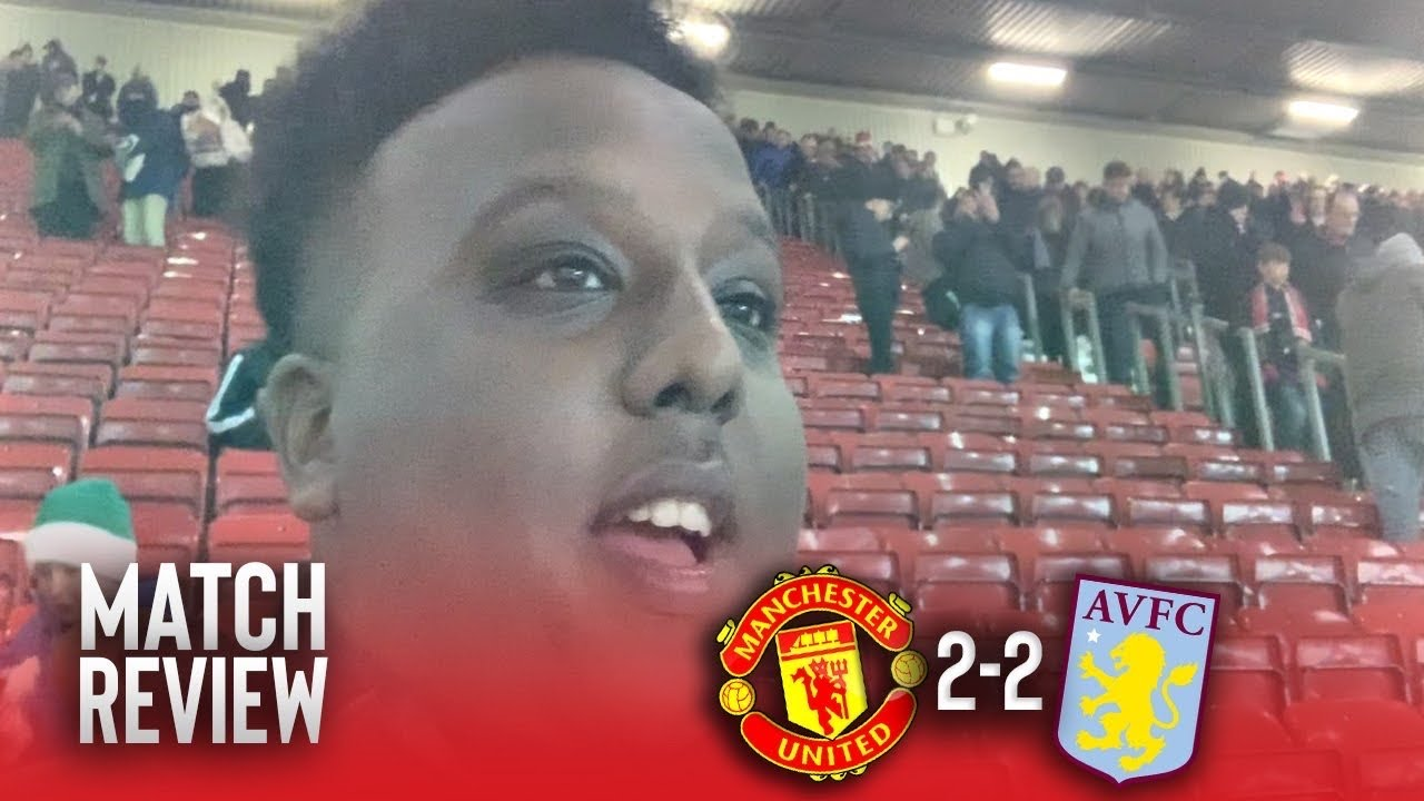 Manchester United 2-2 Aston Villa | Match Reaction | Ole's time up!!!