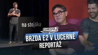 Brzda Evropy 2 v Lucerně: Vojtaano, Nasty a Arny jako stand-up komici (REPORTÁŽ)