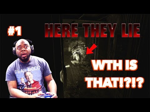 HERE THEY LIE GAMEPLAY #1   SHE SETTING ME UP!