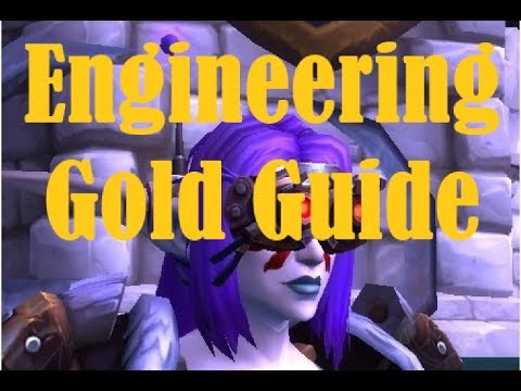 Ultimate Engineering Gold Guide  |  Legion 7.3