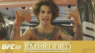 UFC 222 Embedded: Vlog Series - Episode 2