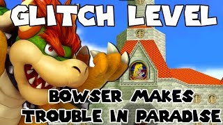 GLITCH LEVEL! | Bowser Makes Trouble in Paradise | Super Mario Maker | Psycrow!