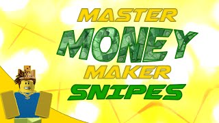 Master MONEY Maker | Sniping, Make THOUSANDS of ROBUX in a DAY!