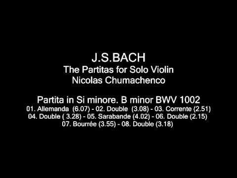 Chumachenco BACH The Partitas for Solo Violin