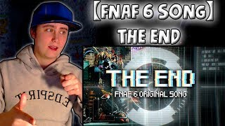 【FNAF 6 SONG】THE END (by OR3O★ ft. CG5, DJSMELL) | REACTION