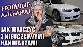 PATOLOGIA POLSKICH AUTOHANDLI #2. Jak walczyć z nieuczciwym Handlarzem !!