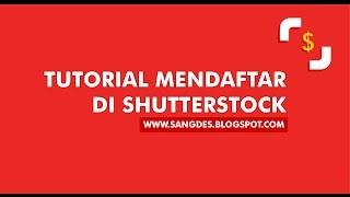 Tutorial mendaftar di Shutterstock #1- TERBARU