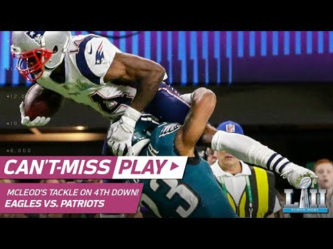 McLeod's Crazy Straddle Tackle on Cooks Forces 4th Down! | Can't-Miss Play | Super Bowl LII NFL HLs