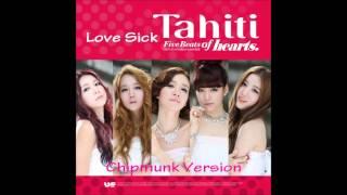 Tahiti - Love Sick [Chipmunk Version]