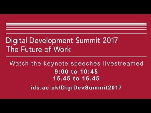 Digital Development Summit 2017: Opening and Key Note Address