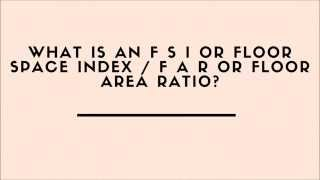 WHAT Is A Floor Space Index OR Floor Area Ratio (FAR) ?