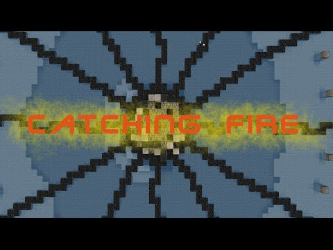 CATCHING FIRE (Minecraft Machinima)