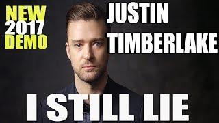 Justin Timberlake - I Still Lie [NEW 2017 DEMO TRACK] LYRICS IN DESCRIPTION