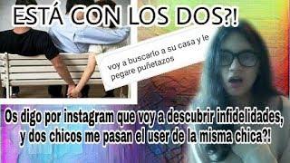 DESCUBRIENDO INFIELES #0 - DOS AMIGOS SALÍAN CON LA MISMA CHICA SIN SABERLO Y YO LO DESCUBRO!!