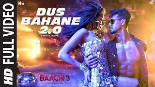 Dus Bahane Karke Le Gaye Dil 2.0 Full Video Song | Baaghi 3 | 10 Bahane Karke Le Gaye Dil Full Song