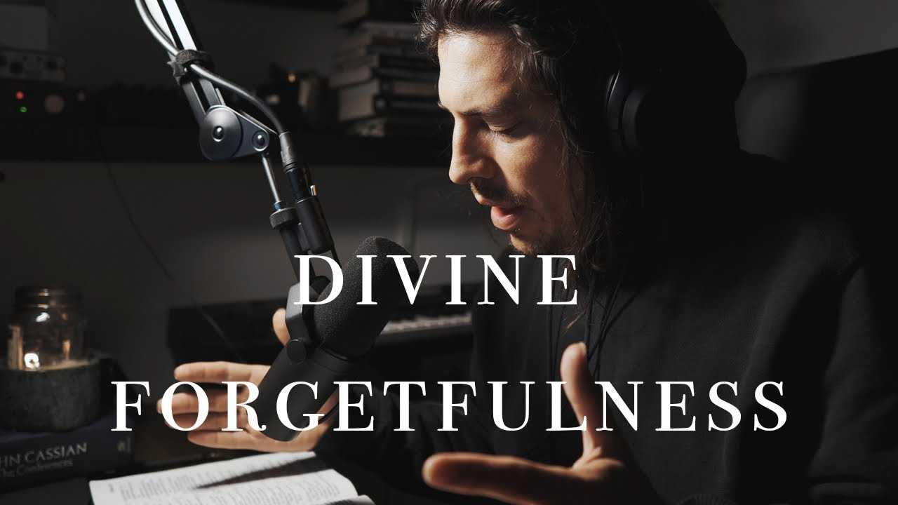 Divine Forgetfulness | Gazing at the Beauty of Jesus