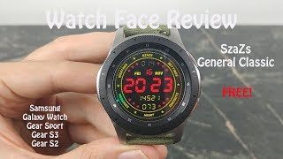 Watch Face Review : SzaZs General Classic Samsung Galaxy Watch Gear S3 Gear Sport gear S2