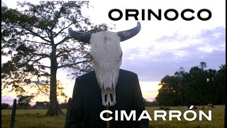Cimarrón - Orinoco (Official video)