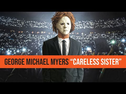 Kat Jackson - George Michael Myers - Careless Sister Parody