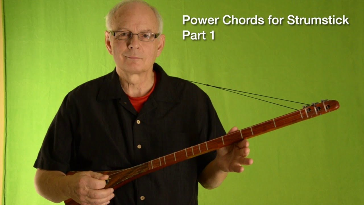 Power Chords for Strumstick Part 15 of 15