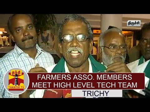River Linking Farmers Association Members Meet High-level Technical Team at Trichy