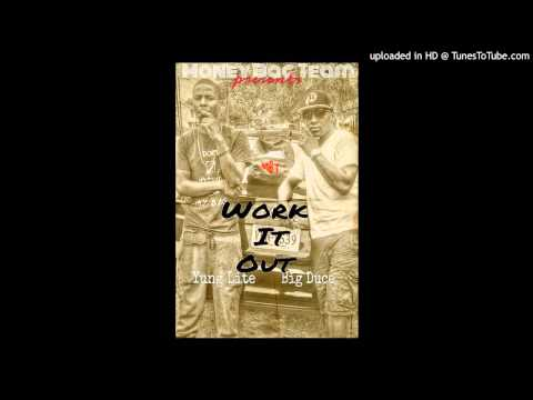 Big Duce feat. Yung Lite- Work it out (Money Bag Team)