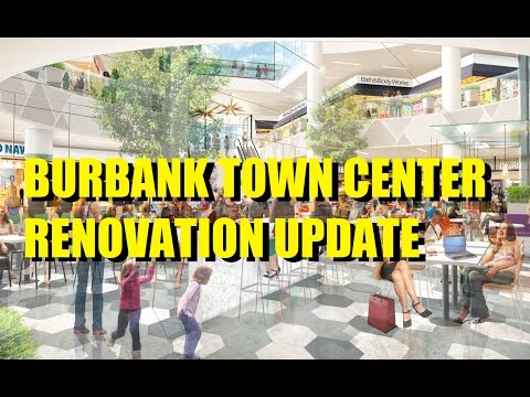 Mall Meandering (Ep. 93): Burbank Town Center: Renovation Update