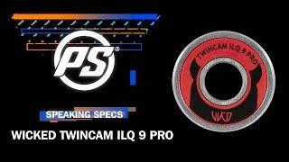 Wicked ILQ 9 Pro bearings - Powerslide Speaking Specs
