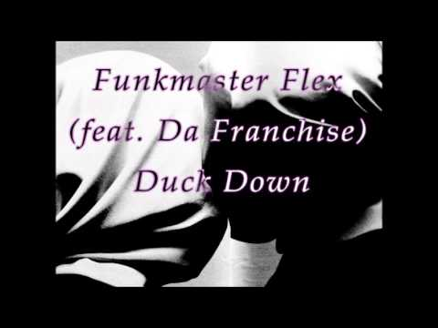 Funkmaster Flex feat  Da Franchise   Duck Down