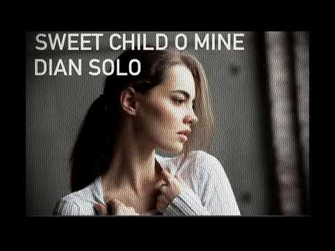 Dian Solo – Sweet Child O' Mine (preview)