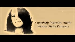 Aaliyah - Got To Give It Up Lyrics HD