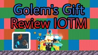 Growtopia Golem's gift august IOTM Review