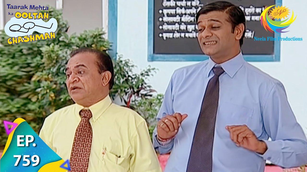Download Taarak Mehta Ka Ooltah Chashmah - Episode 759 - Full Episode