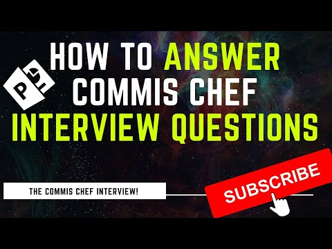 How To Answer Commis Chef Interview Questions - YouTube