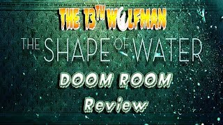 Doom Room Review The Shape of Water