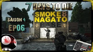 👿 7 DAYS TO DIE SAISON 4 EP06 🏍 GROSSE EXPÉDITION ! Feat NAGATO [PC-FR-720P-60FPS]