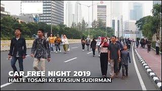 Car Free Night Jakarta 2019 Walking Around Stasiun Sudirman Krl Commuter Line | Travel Indonesia