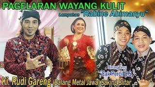 "Ki. Rudi Gareng (Dalang Metal Jawa) lampahan ""Rabine Abimanyu"""