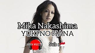 Mika Nakashima - Yuki No Hana [ Sub Indonesia ]