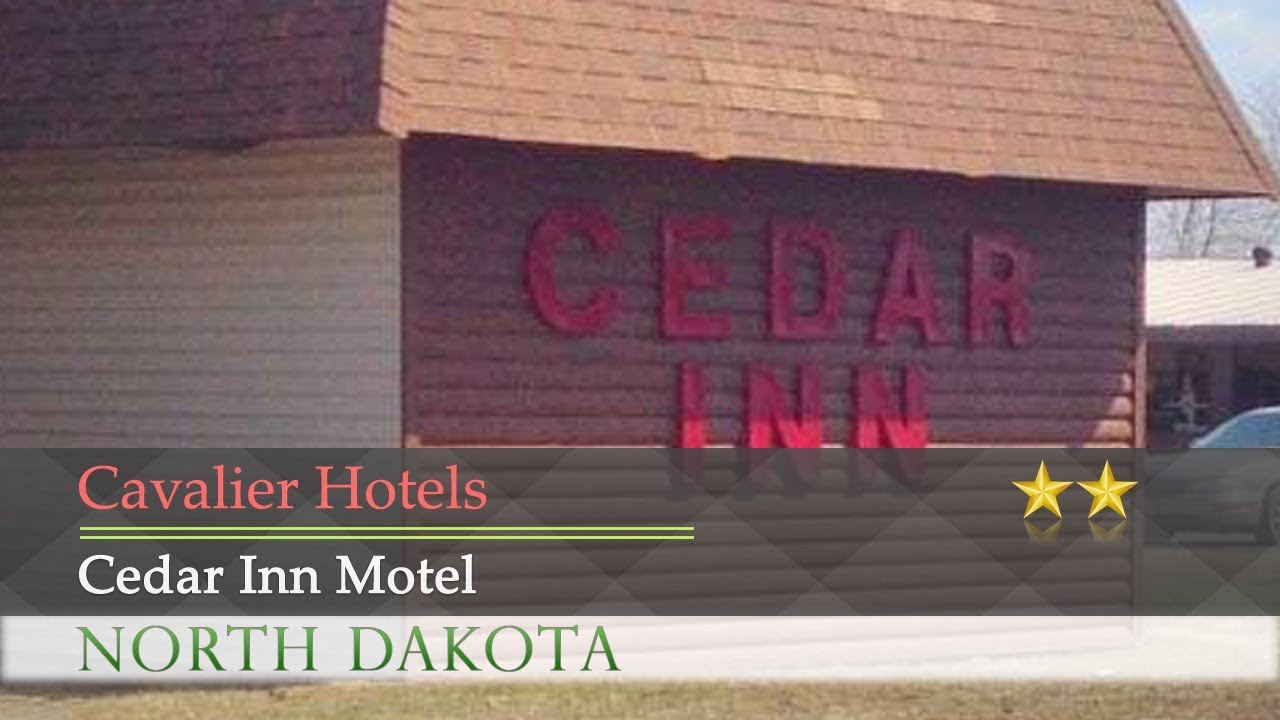 North dakota pembina county cavalier - Cedar Inn Motel Cavalier Hotels North Dakota