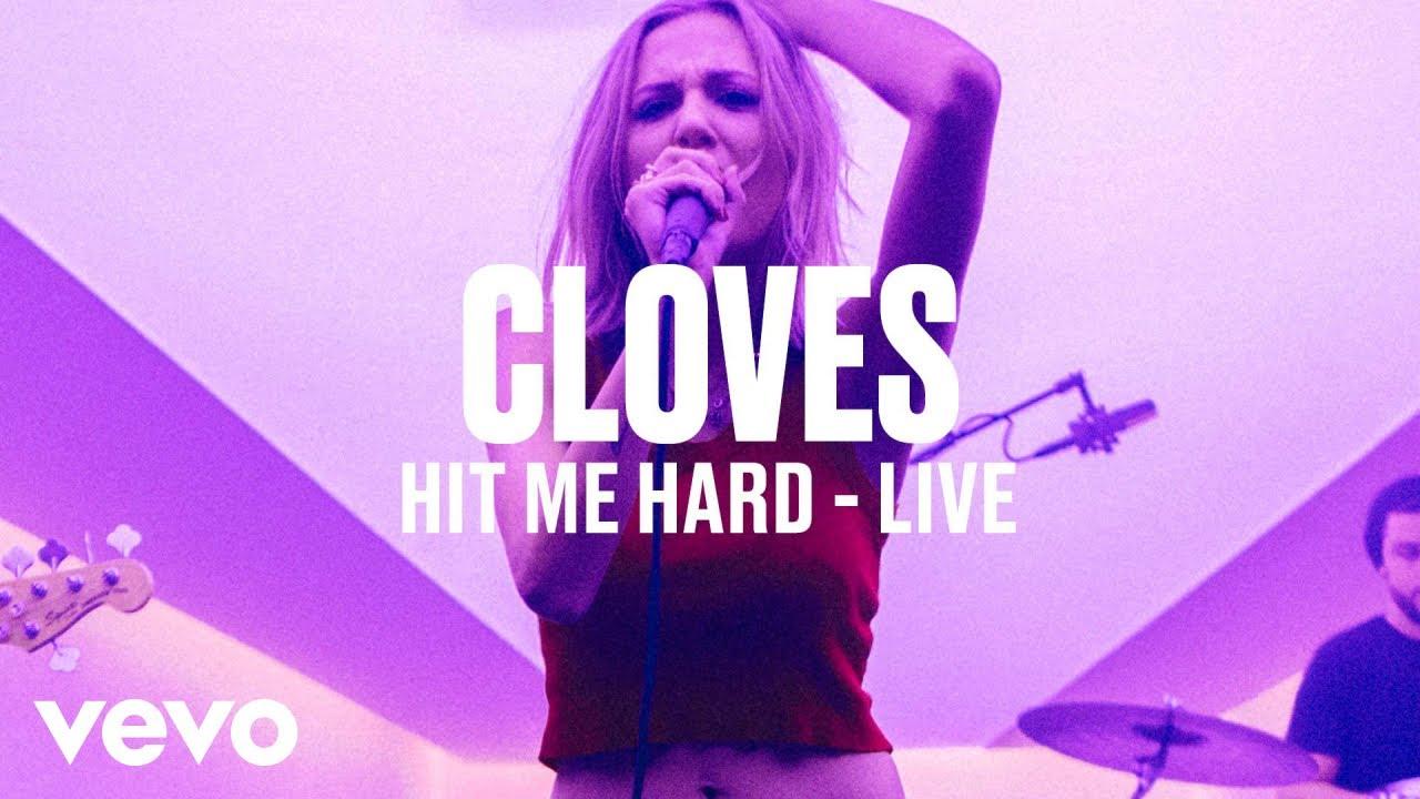 CLOVES — «Hit Me Hard» (Live) | Vevo DSCVR