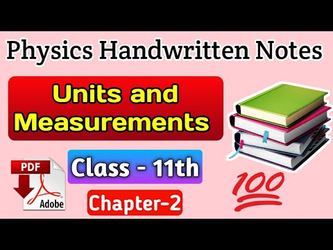 Pdf notes Class 11 chapter 2 units and measurements physics pdf notes  handwritten notes pdf