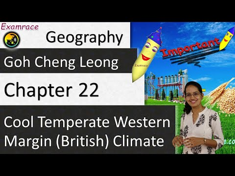Goh Cheng Leong Chapter 22: Cool Temperate Western Margin (British) Climate