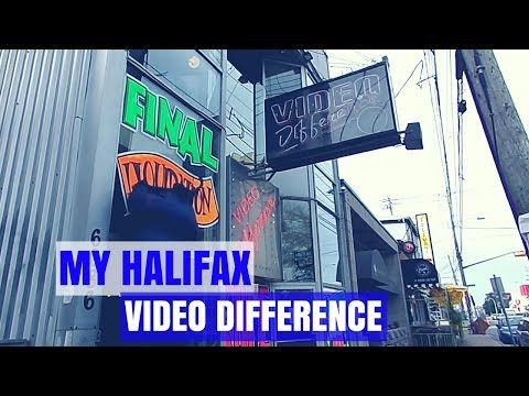 Goodbye Video Difference - My Halifax - Things To Do In Halifax