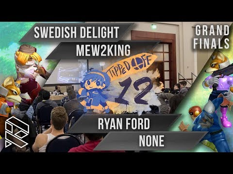Tipped Off 12 - Swedish Delight & Mew2King vs Ryan Ford & n0ne - Grand Finals