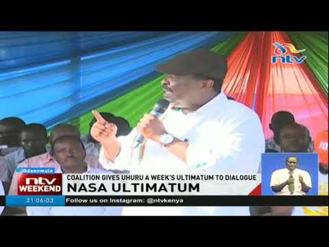 Nasa coalition gives President Uhuru Kenyatta a week's ultimatum to dialogue