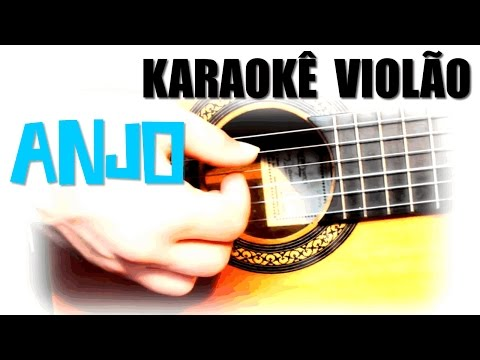 Anjo - Banda Eva - Karaokê Violão