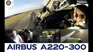 Airbus A220-300 (CS300) ULTIMATE COCKPIT MOVIE! Just awesome planes [AirClips]