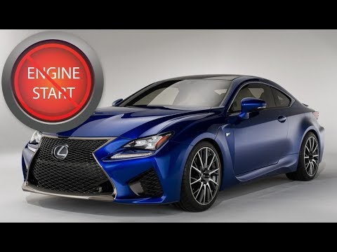 Lexus Nx And Rc F Opening And Starting These New Models With A Dead